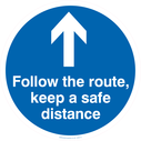 <p>Follow the route, keep a safe distance</p> Text: