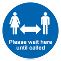 <p>please wait here to be called</p> Text: