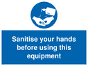 <p>Sanitise your hands before using this equipment</p> Text:
