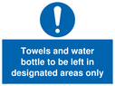 <p>Towels and water bottle to be left in designated areas only</p> Text: