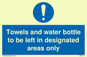 towels-and-water-bottle-to-be-left-in-designated-areas-only~