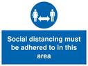 <p>Social distancing must be adhered to in this area</p> Text:
