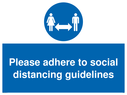 <p>Please adhere to social distancing guidelines</p> Text:
