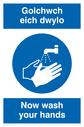 bi-lingual sign - welsh / english with hand wash symbol Text: golchwch eich dwylo / now wash your hands