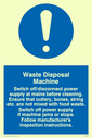 exclamation in blue circle Text: waste disposal machine rules