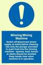 exclamation in blue circle Text: mincing/mixing machine rules