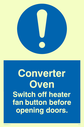 exclamation in blue circle Text: converter oven switch off heater fan button before opening doors