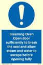 exclamation in blue circle Text: steaming oven open door sufficiently to break the seal etc.
