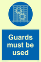 <p>guards must be used</p> Text: guards must be used