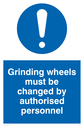 General mandatory symbol Text: Grinding wheels must be changed by authorised personnel