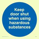 <p>Keep door shuthazardous substances in blue circle</p> Text: Keep door shut when using hazardous substances