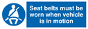 seltbelts-worn-in-motion-sign-~