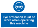eye protection symbol Text: eye protection must be worn when operating this machine