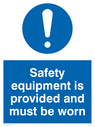General mandatory symbol Text: Safety equipment is provided and must be worn