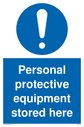 <p>general mandatory symbol in blue circle</p> Text: Personal protective equipment stored here