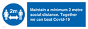 maintain-a-minimum-2-metre-social-distance-together-we-can-beat-covid19-with-soc~