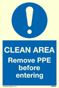 <p>Clean area. Remove PPE before entering with mandatory symbol</p> Text: Clean area. Remove PPE before entering
