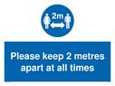 <p>keep 2 metres apart at all times</p> Text: