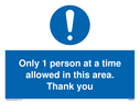 only-1-person-at-a-time-allowed-in-this-area-thank-you-sign-~
