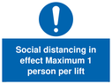 <p>Social distancing in effect Maximum 1 person per lift</p> Text: