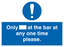 <p>Only[] at the bar at any one time please.</p> Text: