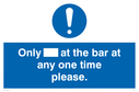 only-at-the-bar-at-any-one-time-please-sign-~