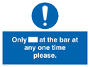 only-at-the-bar-at-any-one-time-please~