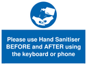 <p>Please use Hand Sanitiser BEFORE and AFTER using the keyboard or phone</p> Text: