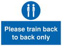 <p>Please train back to back only</p> Text: