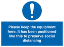 <p>Please keep the equipment here, It has been positioned like this to preserve social distancing</p> Text: