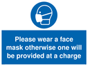 <p>Please wear a face mask otherwise one will be provided at a charge</p> Text: