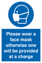 please-wear-a-face-mask-otherwise-one-will-be-provided-at-a-charge~