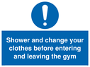 <p>Shower and change your clothes before entering and leaving the gym</p> Text: