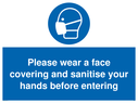 <p>Please wear a face covering and sanitise your hands before entering</p> Text: