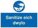 <p>Sanitize eich dwylo</p> Text: