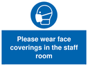 <p>Please wear face coverings in the staff room</p> Text: