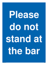 please-do-not-stand-at-the-bar~