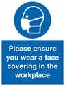 <p>Please ensure your wear a face covering in the workplace</p> Text: