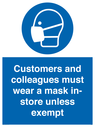 <p>Customers and colleagues must wear a mask in-store unless exempt</p> Text: