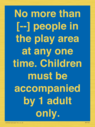no-more-than---people-in-the-play-area-at-any-one-time--children-must-be-accompa~