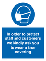 <p>In order to protect staff and customers we kindly ask you to wear a face covering</p> Text: