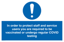 in-order-to-protect-staff-and-service-users-you-are-required-to-be-vaccinated-or~