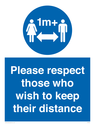 <p>Please respect those who wish to keep their distance</p> Text: