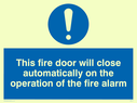 blue circle Text: this fire door will close automatically on the operation of the fire alarm