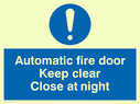 blue circle Text: automatic fire door keep clear close at night
