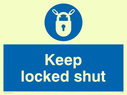 blue circle Text: keep locked shut