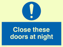 blue circle Text: close these doors at night