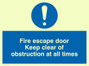 <p>Fire escape keep clear with exclamation in blue circle</p> Text: fire escape door keep clear of obstruction at all times