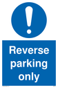 <p>Reverse parking only Mandatory Sign</p><p>With general mandatory symbol in blue circle</p> Text: Reverse parking only