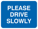 text only Text: please drive slowly